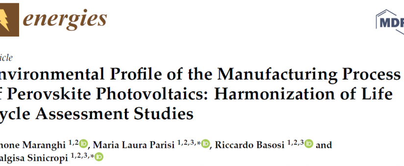 Environmental Profile of the Manufacturing Process of Perovskite Photovoltaics: Harmonization of Life Cycle Assessment Studies